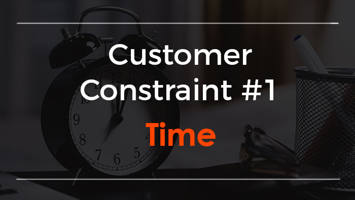 Customer Constraint Time